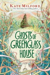 Ghosts of Greenglass House