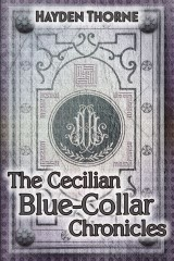 The Cecilian Blue-Collar Chronicles Box Set
