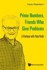 Prime Numbers, Friends Who Give Problems