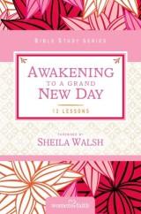 Awakening to a Grand New Day