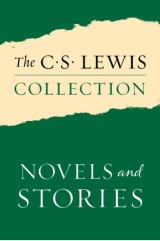 The C. S. Lewis Collection: Novels and Stories