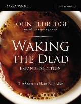 The Waking the Dead Study Guide Expanded Edition