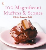 100 Magnificent Muffins and Scones
