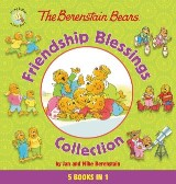 The Berenstain Bears Friendship Blessings Collection