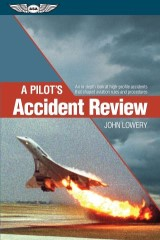 A Pilot's Accident Review (Kindle edition)
