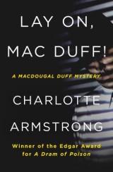 Lay On, Mac Duff!