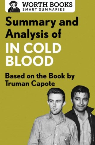 a literary analysis of the morality in the book in cold blood by truman capote The book begins and ends with descriptions of the  these papers were written primarily by students and provide critical analysis of in cold blood by truman capote.