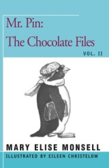 Mr. Pin: The Chocolate Files