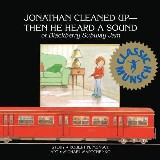 Jonathan Cleaned Up—Then He Heard a Sound
