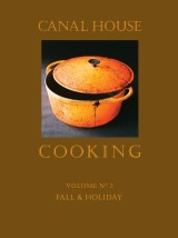 Canal House Cooking, Volume N° 2