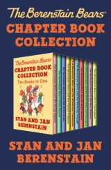 The Berenstain Bears Chapter Book Collection