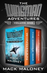 The Wingman Adventures Volume One