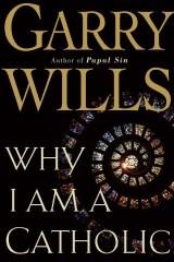 Why I Am a Catholic