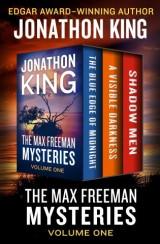The Max Freeman Mysteries Volume One