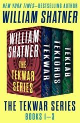 The TekWar Series Books 1–3