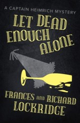 Let Dead Enough Alone