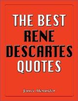 The Best René Descartes Quotes