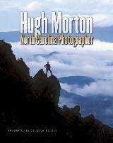 Hugh Morton, North Carolina Photographer