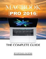 Macbook Pro 2016: The Complete Guide