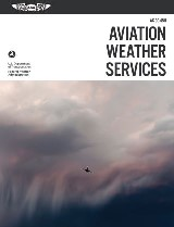 Aviation Weather Services: ASA FAA-AC00-45H