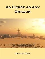 As Fierce As Any Dragon