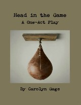 Head In the Game: A One - Act Play