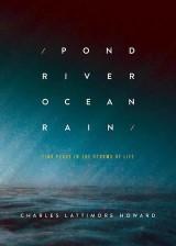 Pond River Ocean Rain