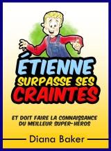 Étienne Surpasse Ses Craintes