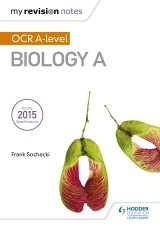 My Revision Notes: OCR A-level: Biology A