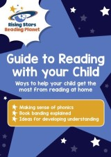 Guide to Reading with your Child: Ways to help your child get the most from reading at home