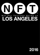 Not For Tourists Guide to Los Angeles 2016