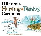 Hilarious Hunting & Fishing Cartoons
