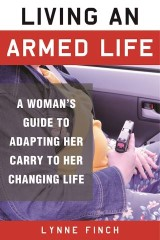 Living an Armed Life