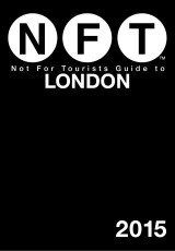 Not For Tourists Guide to London 2015