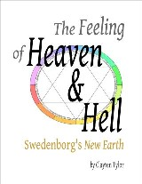 The Feeling of Heaven & Hell: Swedenborg's New Earth