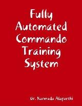 Fully Automated Commando Training System