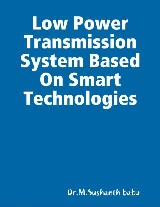 Low Power Transmission System Based On Smart Technologies
