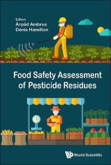 Food Safety Assessment of Pesticide Residues