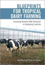 Blueprints for Tropical Dairy Farming