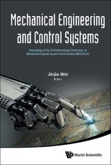 Mechanical Engineering And Control Systems - Proceedings Of The 2016 International Conference On Mechanical Engineering And Control System (Mecs2016)