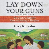 Lay Down Your Guns