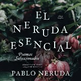 El Neruda Esencial