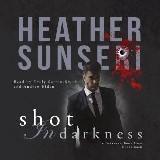 Shot in Darkness