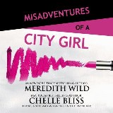 Misadventures of a City Girl