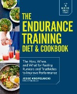 The Endurance Training Diet & Cookbook