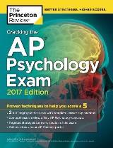 Cracking the AP Psychology Exam, 2017 Edition