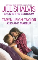 Back in the Bedroom & Kiss and Makeup
