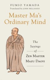 Master Ma's Ordinary Mind