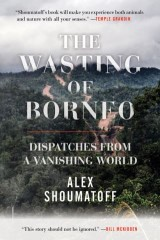 The Wasting of Borneo
