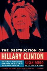 The Destruction of Hillary Clinton, (EBK)